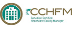 Canadian Certified Healthcare Facility Manager